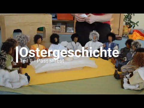 Ostergeschichte Teil II - Passahfest