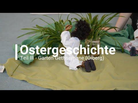 Ostergeschichte Teil III - Garten Gethsemane (Ölberg)